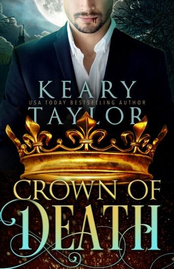 Crown of Death ebook by Keary Taylor