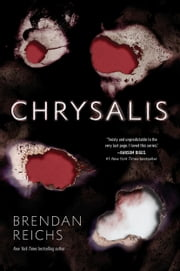 Chrysalis ebook by Brendan Reichs