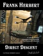 Direct Descent ebook by Frank Herbert