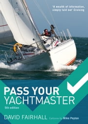 Pass Your Yachtmaster ebook by David Fairhall,Mike Peyton