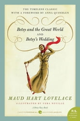Betsy and the Great World/Betsy's Wedding - Betsy-Tacy Series ebook by Maud Hart Lovelace