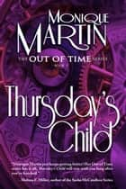 Thursday's Child ebook by Monique Martin
