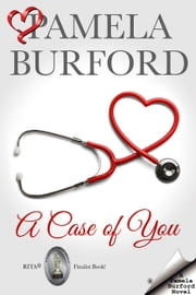 A Case of You ebook by Pamela Burford