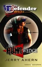 The Killing Wedge ebook by Jerry Ahern
