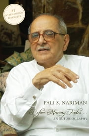 Before Memory Fades ebook by Fali S. Nariman