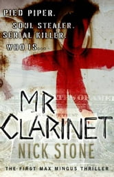 Mr. Clarinet - A Novel ebook by Nick Stone