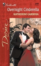 Overnight Cinderella ebook by Katherine Garbera