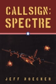 Callsign: Spectre ebook by Jeff Noecker