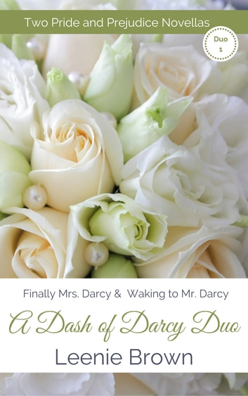 A Dash Of Darcy Duo 1 Ebook By Leenie Brown 1230001340853