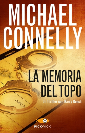 La memoria del topo eBook by Michael Connelly