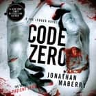 Code Zero - A Joe Ledger Novel audiobook by Jonathan Maberry