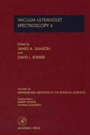Vacuum Ultraviolet Spectroscopy II ebook by Samson, James A.