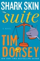 Shark Skin Suite ebook by Tim Dorsey