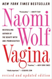 Vagina - Revised and Updated ebook by Naomi Wolf