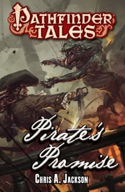 Pathfinder Tales: Pirate's Promise ebook by Chris A. Jackson