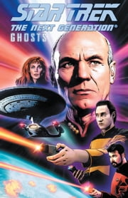 Star Trek: Next Generation - Ghosts ebook by Cannon, Zander; Aranda, Javier; Corroney, Joe