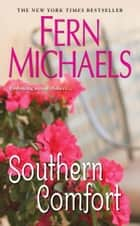 Southern Comfort ebook by Fern Michaels