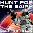 Hunt for the Saiph audiobook by PP Corcoran