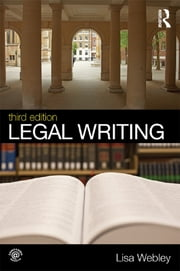 Legal Writing ebook by Lisa Webley