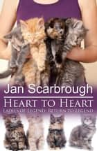 Heart to Heart ebook by Jan Scarbrough