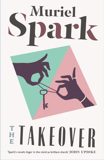 The Takeover ebook by Muriel Spark