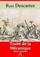 Traité de la mécanique - Nouvelle édition enrichie | Arvensa Editions ebook by René Descartes