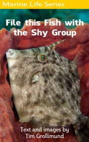 File this Fish with the Shy Group ebook by Tim Grollimund