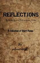 Reflections: Marshes And Meadows Alike ebook by Yohanna Michaels