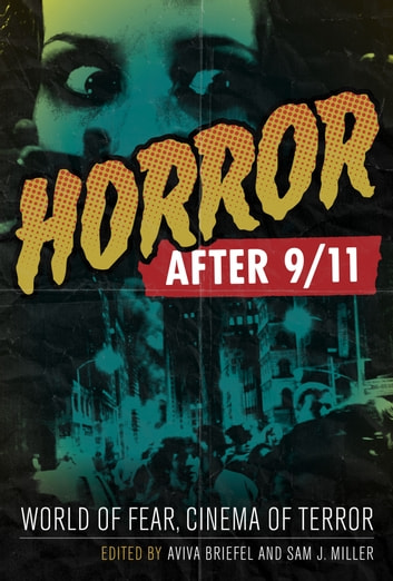Horror after 9/11 - World of Fear, Cinema of Terror ebook by