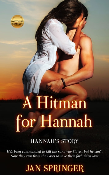 A Hitman for Hannah - Hannah's Story ebook by Jan Springer