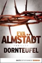Dornteufel ebook by Eva Almstädt