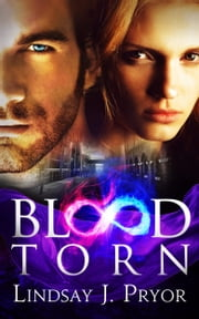 Blood Torn ebook by Lindsay J. Pryor