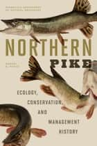 Northern Pike ebook by Rodney B. Pierce