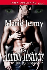 Animal Instincts ebook by Marie Jermy