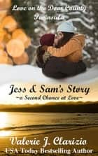 Jess & Sam's Story - Love on the Door County Peninsula, #2 ebook by Valerie J. Clarizio