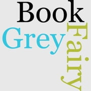 The Grey Fairy Book ebook by Andrew Lang,Ed.