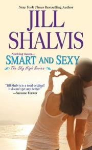 Smart and Sexy ebook by Jill Shalvis