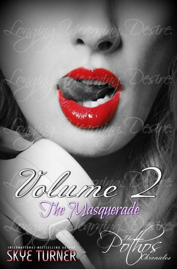 Volume 2: The Masquerade - The Pothos Chronicles ebook by Skye Turner
