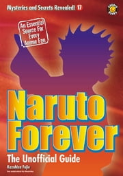 Naruto Forever: The Saga Continues ebook by DH Publishing