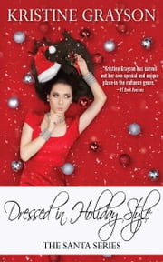 Dressed in Holiday Style ebook by Kristine Grayson