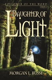 Daughter of Light ebook by Morgan L. Busse