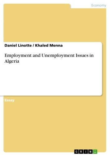Employment and Unemployment Issues in Algeria ebook by Daniel Linotte,Khaled Menna