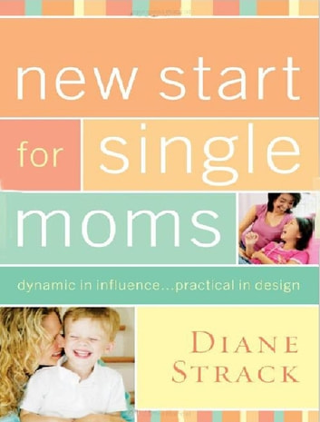 New Start for Single Moms Facilitator's Guide eBook by Thomas Nelson