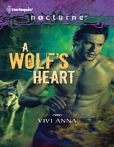 A Wolf's Heart ebook by Vivi Anna
