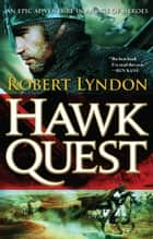 Hawk Quest ebook by Robert Lyndon
