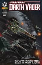 Darth Vader 23 ebook by Kieron Gillen, Salvador Larroca, Max Fiumara