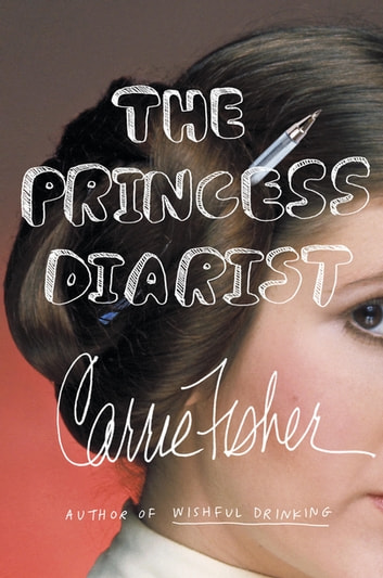 The Princess Diarist ekitaplar by Carrie Fisher