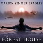 The Forest House audiobook by Marion Zimmer Bradley