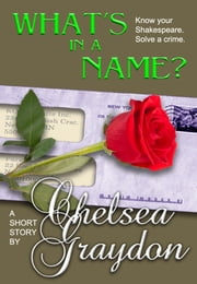 What's in a Name? ebook by Chelsea Graydon
