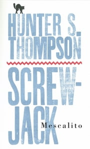 Mescalito ebook by Hunter S. Thompson